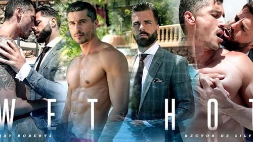 Wet Hot – Jay Roberts & Hector de Silva